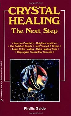 Crystal Healing Crystal Healing: The Next Step the Next Step 9780875422466