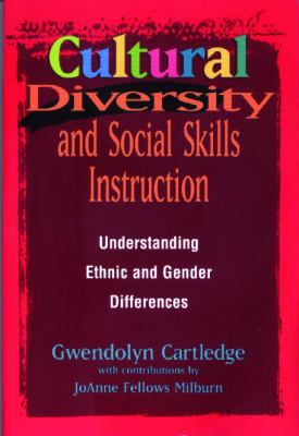 Cultural Diversity and Social Skills Instruction: Understanding Ethnic and Gender Differences 9780878223558