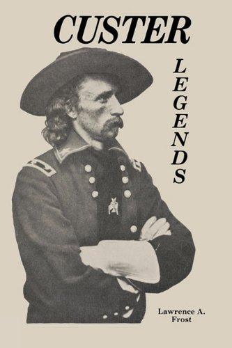 Custer Legends 9780879721800