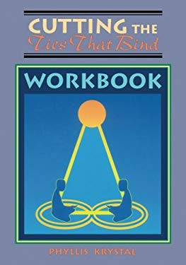 Cutting Ties That Bind Workbook 9780877288411