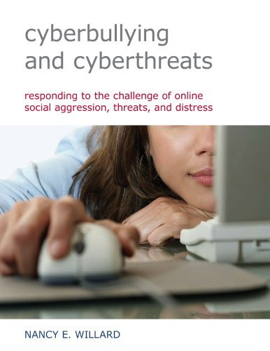 Cyberbullying and Cyberthreats: Responding to the Challenge of Online Social Aggression, Threats, and Distress 9780878225378