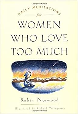 Daily Meditations for Women Who Love Too Much 9780874778762