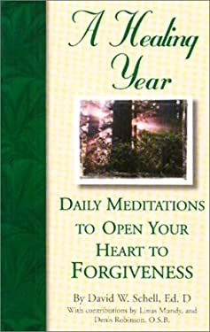 Daily Meditations to Open Your Heart to Forgiveness 9780870293474