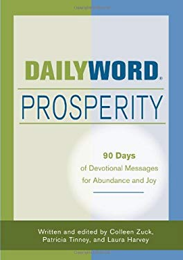 Daily Word Prosperity: 90 Days of Devotional Messages for Abundance and Joy 9780871593276