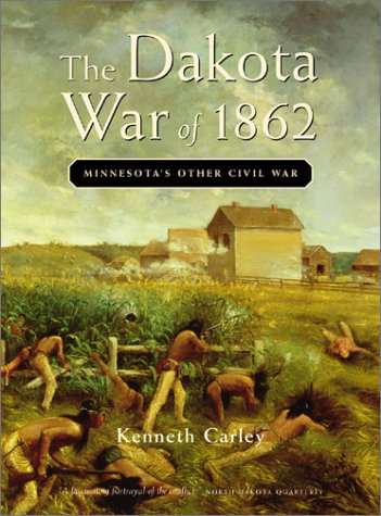 Dakota War of 1862 9780873513920
