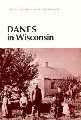 Danes in Wisconsin 9780870202056