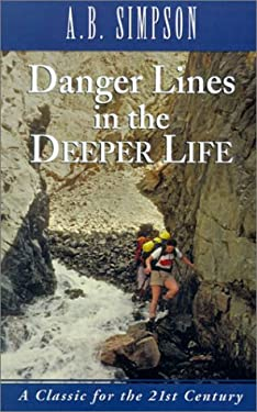 Danger Lines in the Deeper Life
