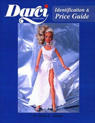 Darci Cover Girl Identification & Price Guide 9780875885865
