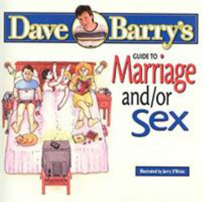 Dave Barry's Guide to Marriage And/Or Se 9780878577255