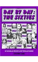 Day by Day: The Sixties 9780871963840