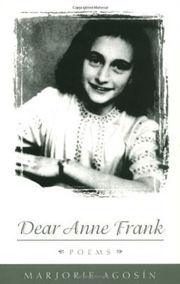 Dear Anne Frank: Poems 9780874518573
