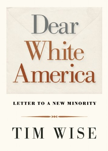 Dear White America: Letter to a New Minority 9780872865211