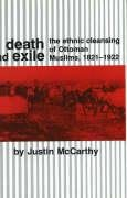 Death and Exile: The Ethnic Cleansing of Ottoman Muslims, 1821-1922 9780878500949