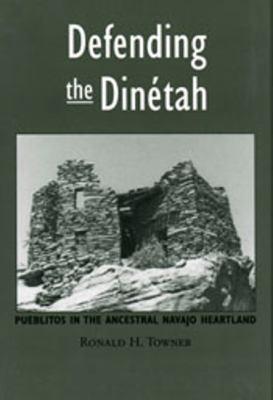 Defending the Dinetah 9780874807745