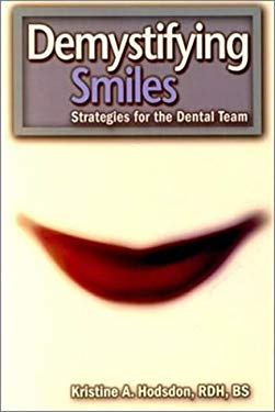 Demystifying Smiles: Strategies for the Dental Team 9780878148509