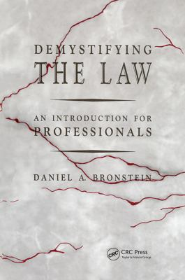 Demystifying the Law: An Introduction for Professionals 9780873713245