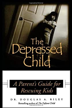 Depressed Child: A Parent's Guide for Rescusing Kids 9780878331871