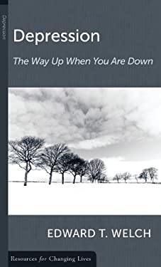 Depression: The Way Up When You Are Down 9780875526829