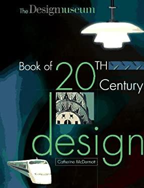 Design Museum of the 20th-Century Design 9780879518523