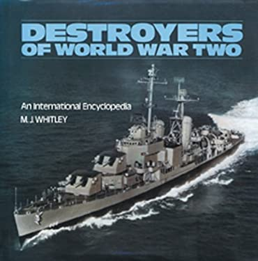 Destroyers of World War Two: An International Encyclopedia 9780870213267
