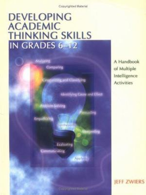 Developing Academic Thinking Skills in Grades 6-12: A Handbook of Multiple Intelligence Activities 9780872075573