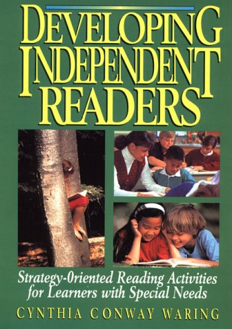Developing Independent Readers: Strategy-Oriented Reading Activities for Learners with Special Needs 9780876282663