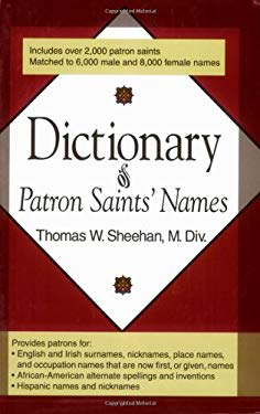 Dictionary of Patron Saints' Names 9780879735395