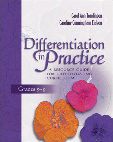 Differentiation in Practice, Grades 5-9: A Resource Guide for Differentiating Curriculum 9780871206558