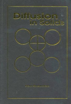 Diffusion in Solids 2e 9780873391054