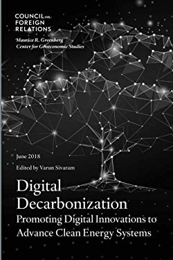 Digital Decarbonization: Promoting Digital Innovations to Advance Clean Energy Systems