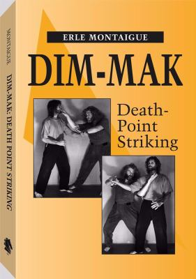 Dim-Mak: Death Point Striking 9780873647182