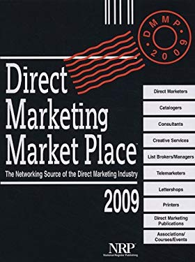 Direct Marketing Market Place: The Networking Source of the Direct Marketing Industry 9780872177529