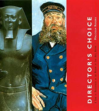 Director's Choice: A Tour of Masterpieces in the Museum of Fine Arts, Boston 9780878466566