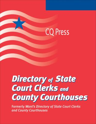 Directory of State Court Clerks and County Courthouses 2013 9780872897502