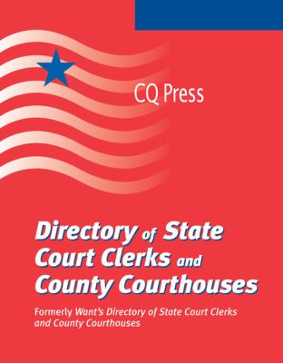 Directory of State Court Clerks and County Courthouses 9780872897472