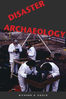 Disaster Archaeology 9780874808940