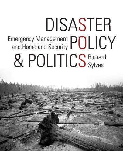 Disaster Policy and Politics: Emergency Management and Homeland Security 9780872894600