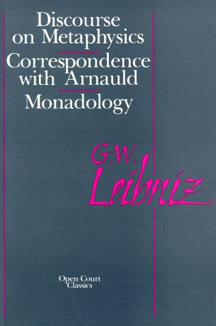 Discourse on Metaphysics/Correspondence with Arnauld/Monadology 9780875480305