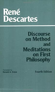 Discourse on Method, And, Meditations on First Philosophy 9780872204201