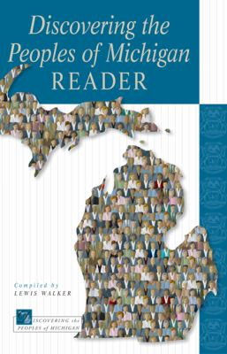 Discovering the Peoples of Michigan Reader 9780870138546