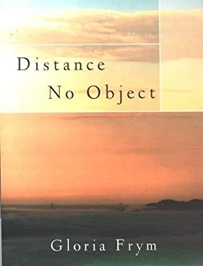 Distance No Object: Stories 9780872863583