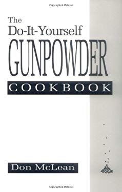 Do-It-Yourself Gunpowder Cookbook 9780873646758