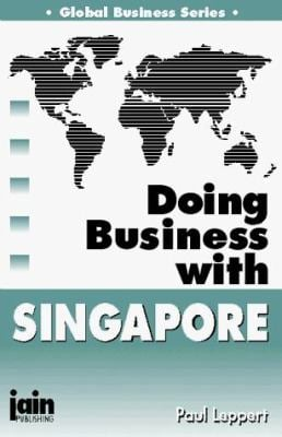 Doing Business with Singapore 9780875730424