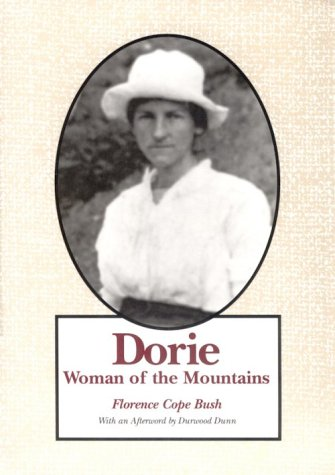 Dorie: Woman of the Mountains 9780870497261