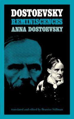 Dostoevsky Reminiscences 9780871401175