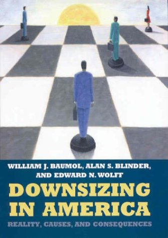 Downsizing in America: Reality, Causes, and Consequences 9780871540942