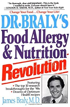 Dr. Braly's Food Allergy and Nutrition Revolution 9780879835903