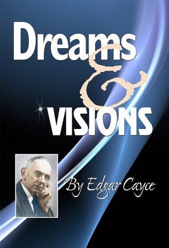 Dreams & Visions 9780876045466