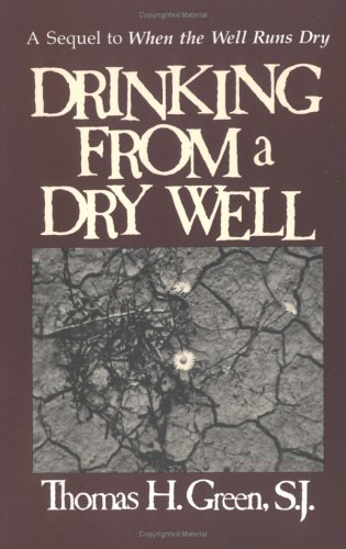 Drinking from a Dry Well 9780877934509