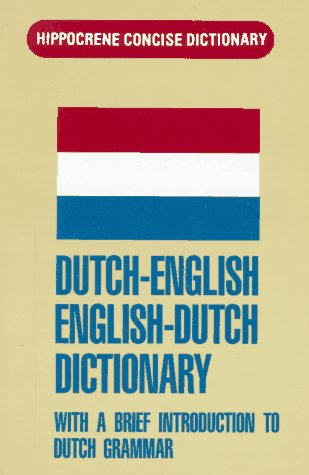 Dutch-English/English-Dutch Concise Dictionary: With a Brief Introduction to Dutch Grammar 9780870529108